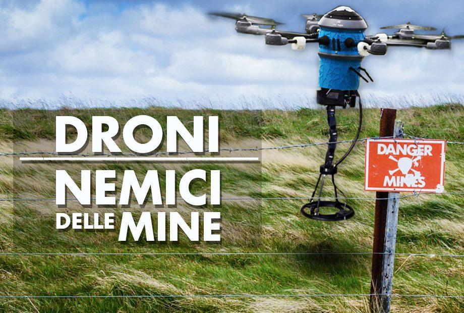 droni nemici delle mine